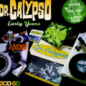 Early Years by Dr. Calypso