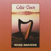 Celtic Dawn by Mark Bracken