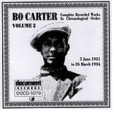 Bo Carter Vol. 2 (1931 - 1934) by Bo Carter