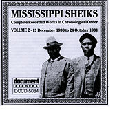 Mississippi Sheiks Vol. 2 (1930 - 1931) by Mississippi Sheiks