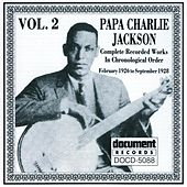 Papa Charlie Jackson Vol. 2 (1926 - 1928) de Various Artists