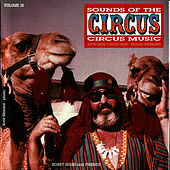 Sounds of the Circus-Circus Marches Volume 28 by Sounds Of The Circus South Shore Concert Band