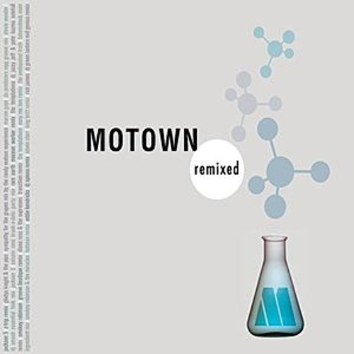 Motown Remixed by Various Artists