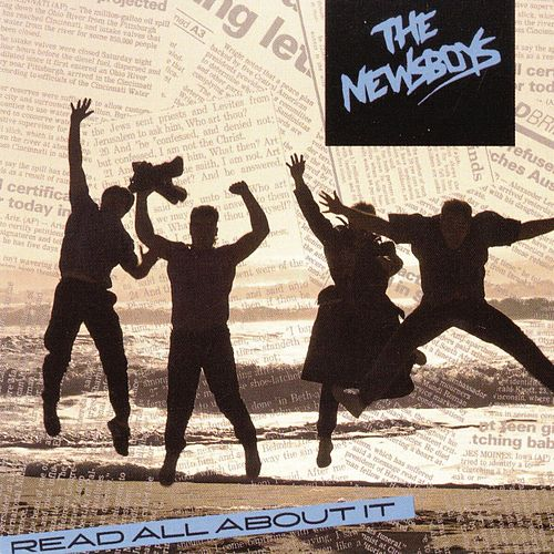 Read All About It by Newsboys