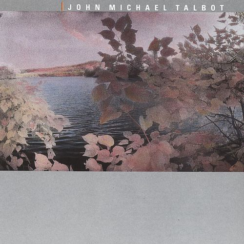 Quiet Reflections by John Michael Talbot