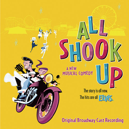 All Shook Up by 2005 Broadway Cast