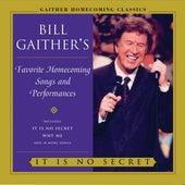 It Is No Secret by Bill & Gloria Gaither