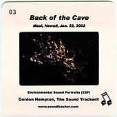 Back of the Cave by Gordon Hempton