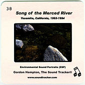 Song of the Merced River by Gordon Hempton