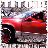 Pimpin Hustlin Gangsta Mob Shit by Tito B