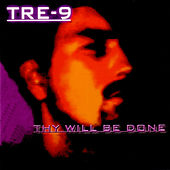 Thy Will Be Done by Tre-9