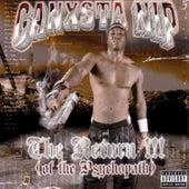 The Return Of The Psychopath by Ganxsta Nip