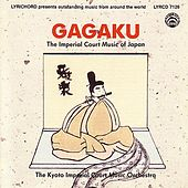 Gagaku:  Japanese Court Music by Kyoto Imperial Court Music Orchestra