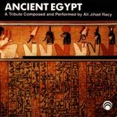 Ancient Egypt by Ali Jihad Racy