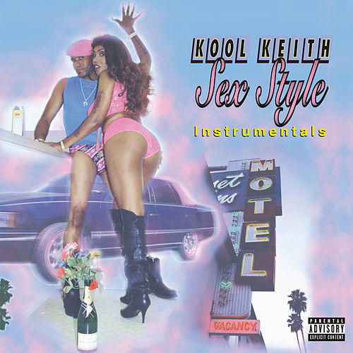 'Sex Style' Instrumentals by Kool Keith