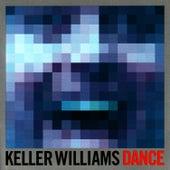 DANCE by Keller Williams