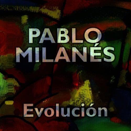 Evolucion by Pablo Milanés