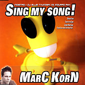 Sing My Song von Marc Korn