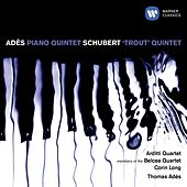Ades and Shubert: Piano Quintets by Thomas Adès