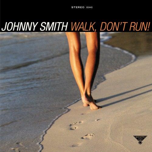 Walk, Don't Run! von Johnny Smith