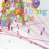 Everything Ecstatic by Four Tet