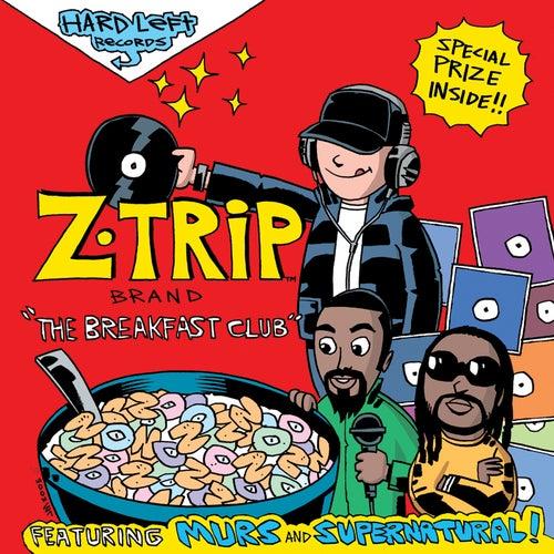 Breakfast Club by DJ Z-Trip