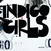 Rarities de Indigo Girls