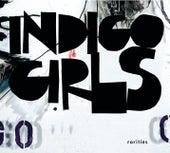 Rarities de Indigo Girls