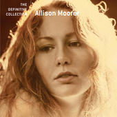 The Definitive Collection by Allison Moorer