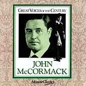 Great Voices of the Century by John McCormack