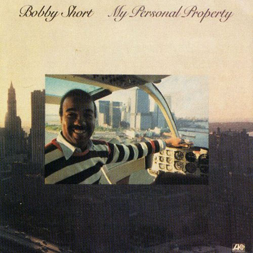 My Personal Property by Bobby Short