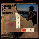 Charles Lloyd In Europe by Charles Lloyd