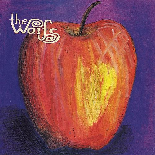 The Waifs by The Waifs