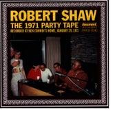 Robert Shaw The 1971 Party Tape de Robert Shaw