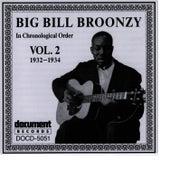 Big Bill Broonzy Vol. 2 1932 - 1934 by Big Bill Broonzy
