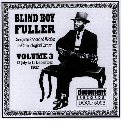 Blind Boy Fuller Vol. 3 1937 by Blind Boy Fuller