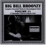 Big Bill Broonzy Vol. 11 1940 - 1942 by Big Bill Broonzy