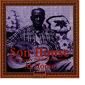 Son House - At Home - Rochester 1969 by Son House