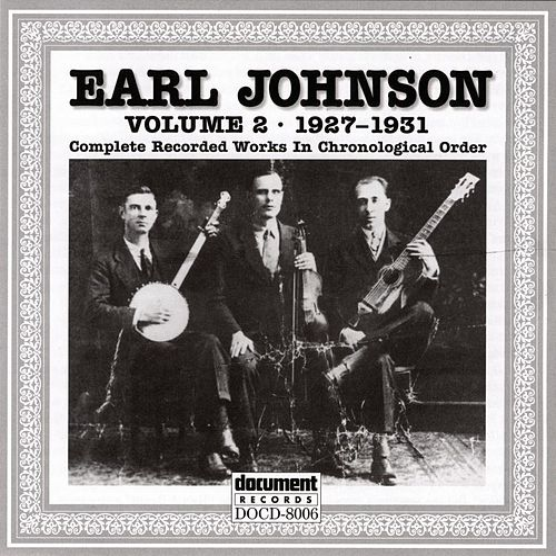 Earl Johnson Vol. 2 1927 - 1931 by Earl Johnson