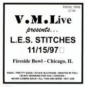 V.M.Live Presents L.E.S. Stitches 11/15/97 de L.E.S. Stitches