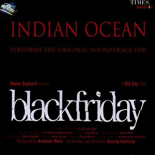 Black Friday by Indian Ocean
