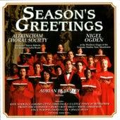 Season's Greetings by Altrincham Choral Society & Nigel Ogden
