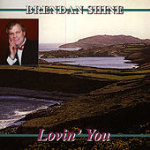 Lovin' You by Brendan Shine