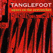 Agnes On The Cowcatcher by Tanglefoot