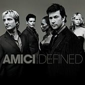 Defined by Amici Forever