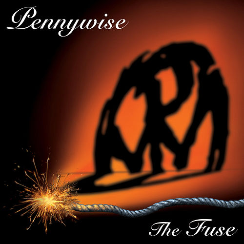 The Fuse by Pennywise