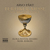 Part: Berliner Messe / Magnificat / Summa by Arvo Pärt