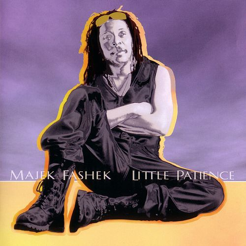 Little Patience by Majek Fashek