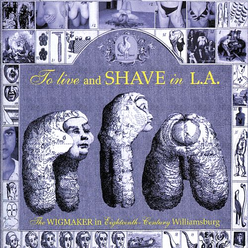 The Wigmaker by To Live & Shave In L.A.