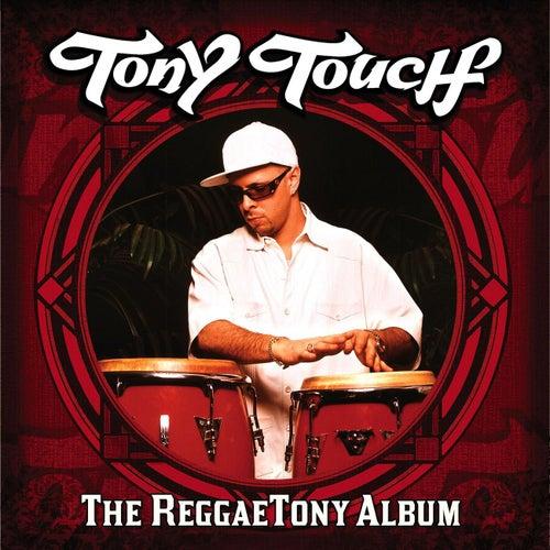 The Reggaetony Album de Tony Touch
